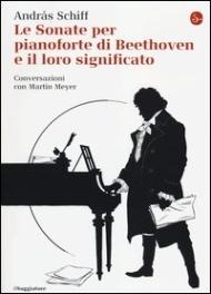 ˆLe Sonate per pianoforte di Beethoven e il loro significato